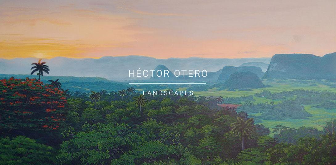 Héctor Otero, Paisajes