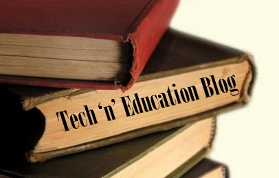 The Tech 'n' Education Blog