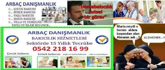 ARBAÇ BAKICI 0542 218 16 99 EV YARDIMCI AJANSI