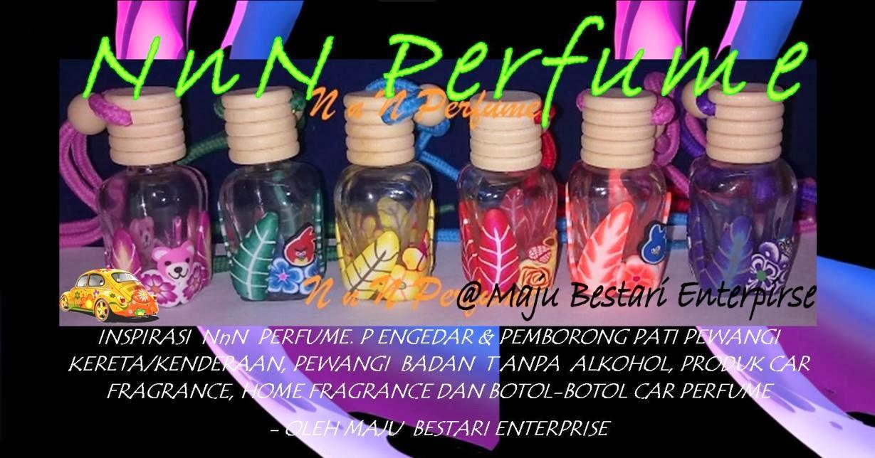 N n N Perfume ~ Pewangi kereta Botol hanging & Pewangi Badan (Maju Bestari Enterprise)