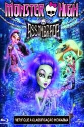 Monster High: Assombrada – Dublado