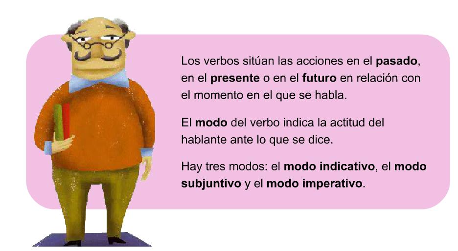 Pincha y practica sobre el tiempo y el modo del verbo.