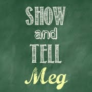 Show and Tell meg