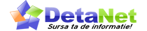 DetaNet- Sursa ta de informatie