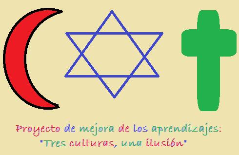 Proyecto: 3 culturas, una ilusión
