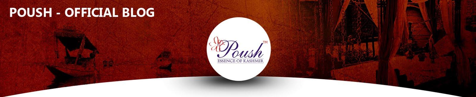 Poush - Essence of Kashmir (Blog)