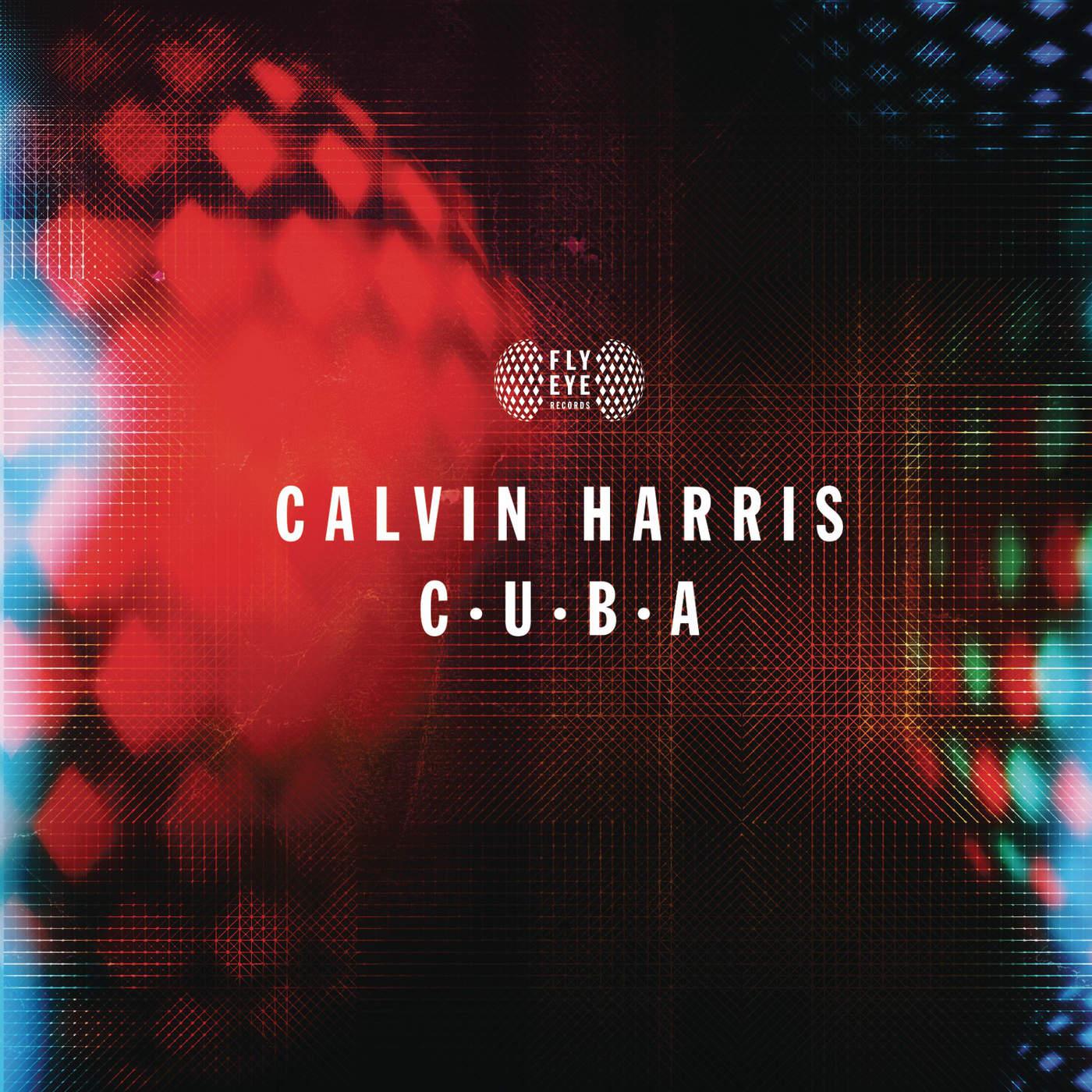 Calvin Harris - C.U.B.A - Single Cover