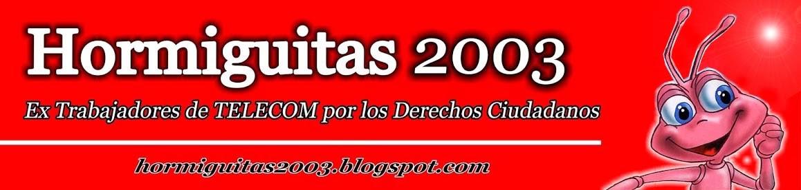 HORMIGUITAS 2003