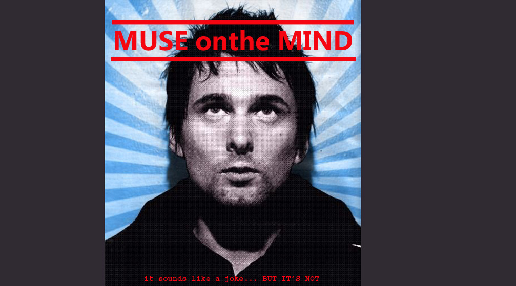 MUSE onthe MIND