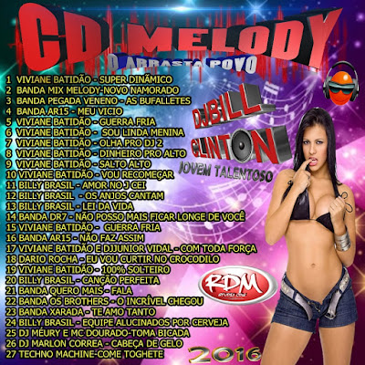 CD MELODY 2016 - O ARRASTA POVO - DJBILL CLINTON 02/02/2016