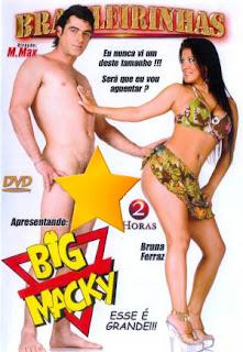 Brasileirinhas - Big Macky Esse é Grande - (+18)