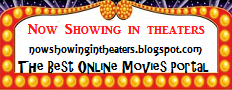 Watch Full Movies Online | Now Showing | Trailer | Video Clips