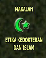Makalah Etika Kedokteran Dan Islam