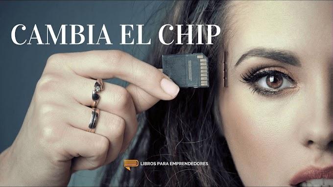 """Del dicho al hecho… hay un cambio de """"chip"""""""