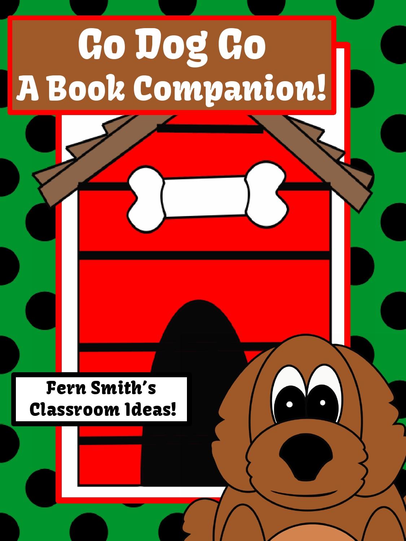 Go Dog. Go! A Book Companion Resource available at Fern Smith's Classroom Ideas TeachersPayTeachers {TPT} Store.
