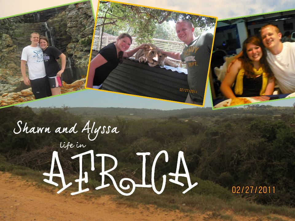 Shawn & Alyssa's Adventures in Africa