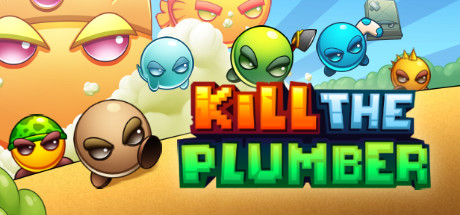 Kill The Plumber PC Game Download