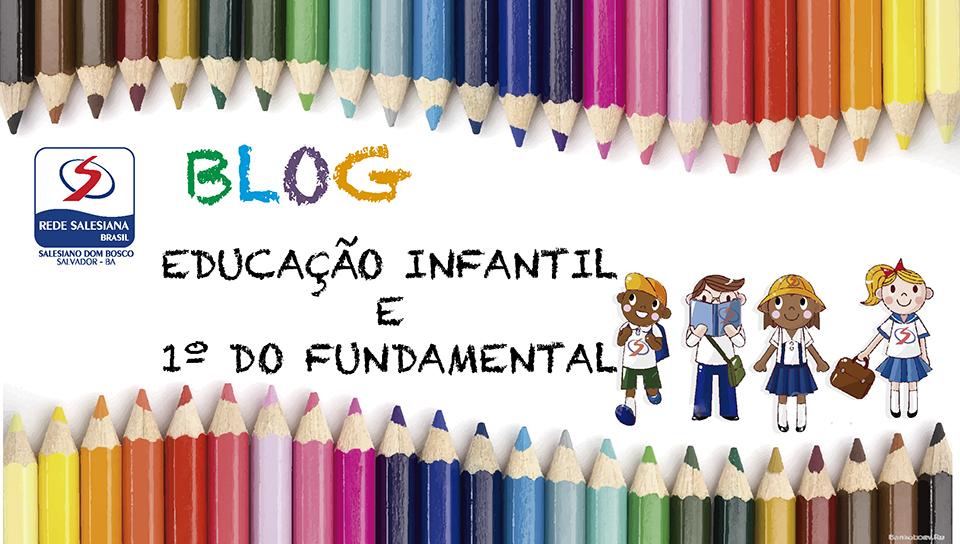 (BLOG GERAL) - Educação Infantil