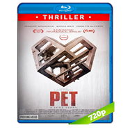 Animal de compañia (Pet) (2016) BRRip 720p Audio Dual Latino-Ingles