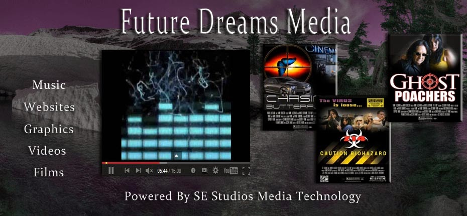 Future Dreams Media