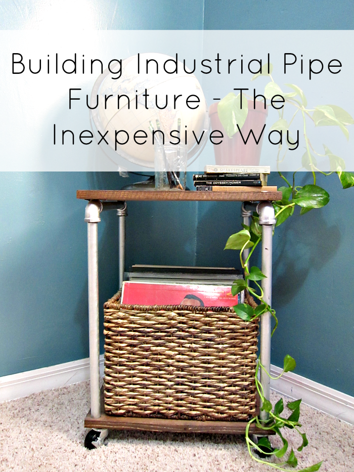 building industrial pipe furniture - the inexpensive way