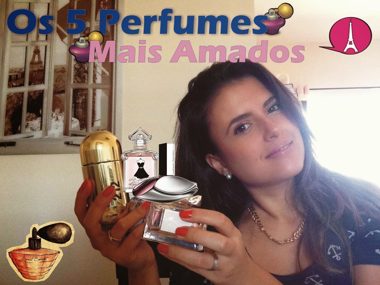 Os 5 Perfumes Mais Amados
