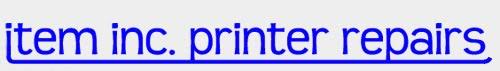 Item Inc Printer Repairs