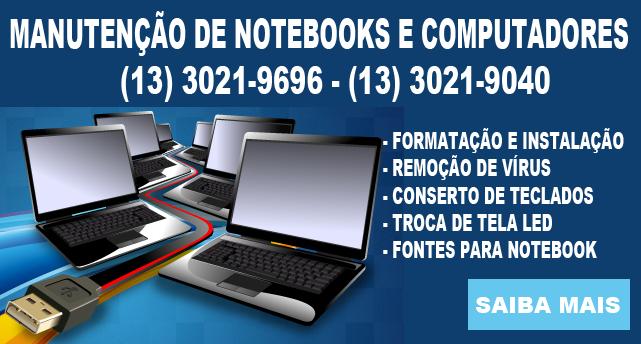 Conserto e Formatação de Notebook em Santos