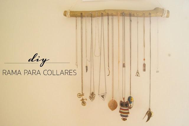DIY Rama para colgar tus collares