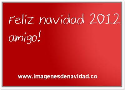 Feliz navidad 2012 amigo