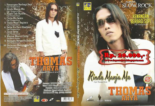 Thomas Arya - Rindu Manja Mu (Album Slowrock)