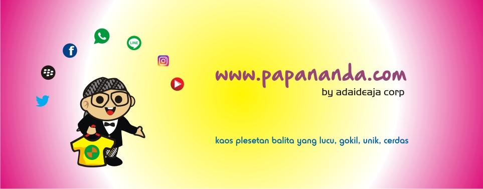 papaNanda™ : kaos plesetan balita lucu-lucu, desain kreatif & cerdas (www.papananda.com)