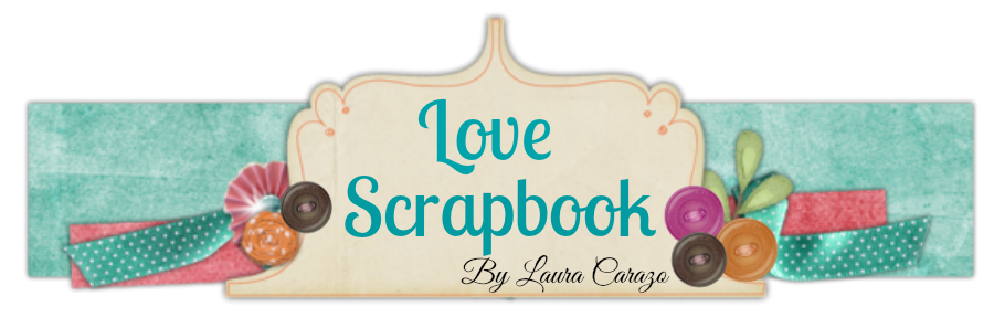 LOVE SCRAPBOOK - Laura Carazo