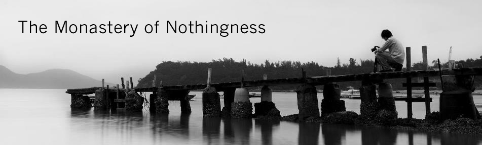 The Monastery of Nothingness