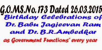 "Birthday Celebrations of Dr. Babu Jagjeevan  Ram and Dr. B.R.Ambedkar as ""Government Functions"" every year 5th April and 14th April"