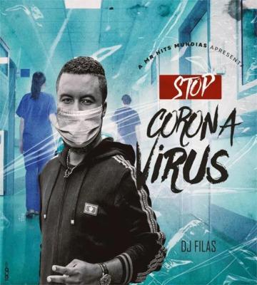 Dj Filas - Stop Coronavirus (Afro Pop)