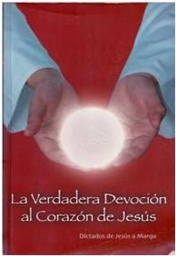 La Verdadera Devoción al Corazón de Jesús