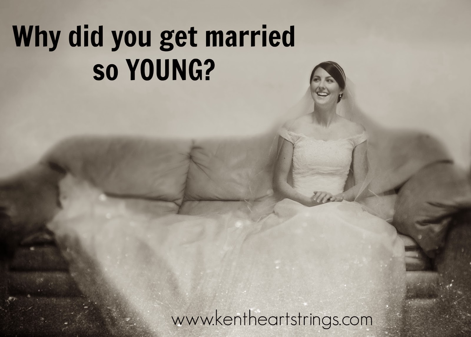 Why did you get married?