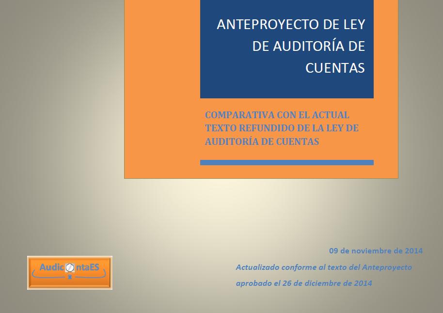 Anteproyecto de Ley de Auditoría de Cuentas ALAC