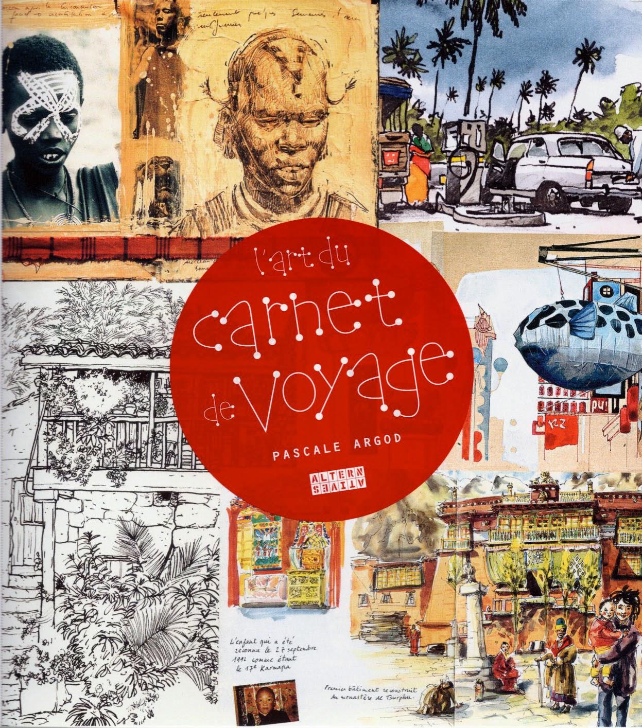 Vincent DESPLANCHE: L\'Art du Carnet de Voyage