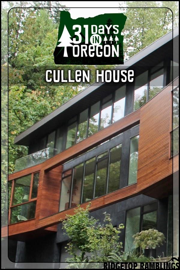 31 Days in Oregon: Cullen House