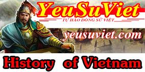 YÊU SỬ VIỆT - VIETNAMESE HISTORY - LỊCH SỬ VIỆT NAM QUA CÁC THỜI KỲ