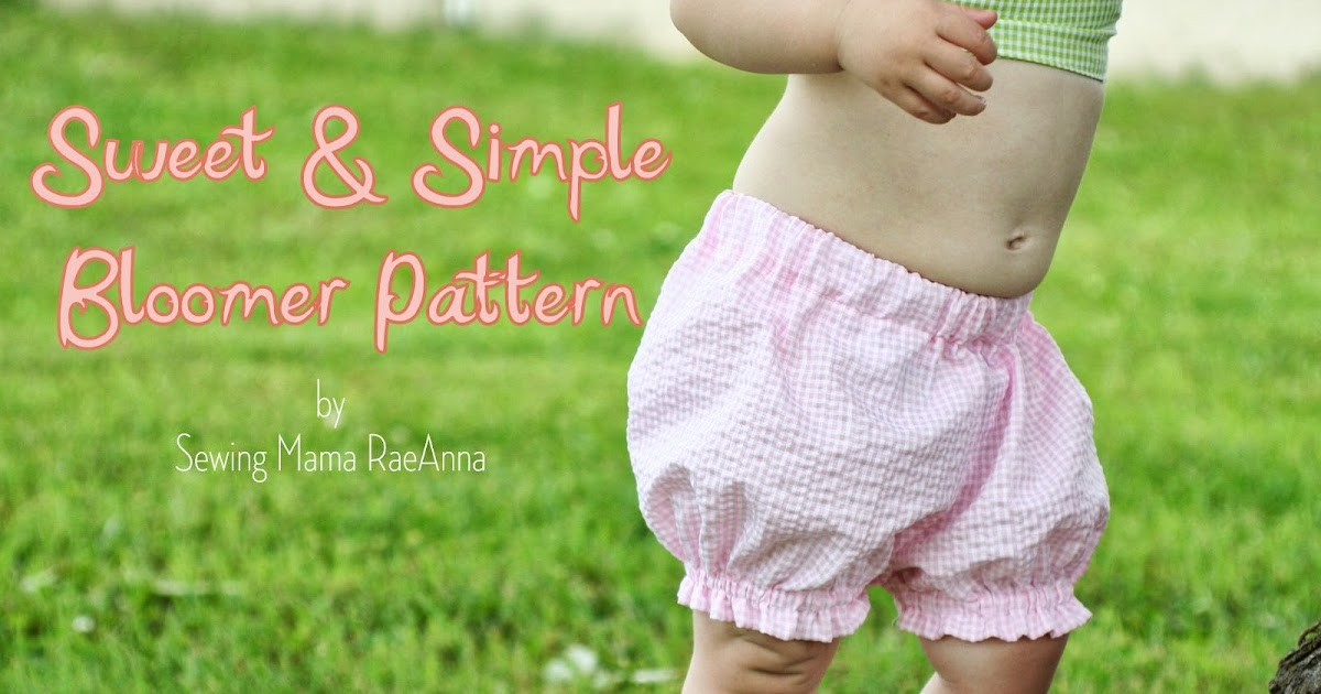 Sewing Mama RaeAnna: Sweet and Simple Bloomer Pattern