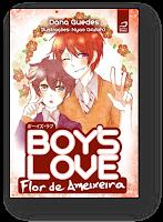 http://editoradraco.com/2015/07/01/boys-love-flor-de-ameixeira-dana-guedes-e-nyah-kuloh/