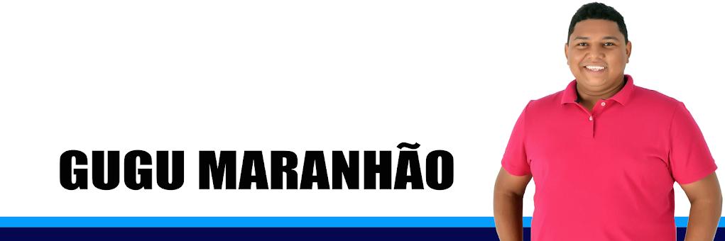 GUGU MARANHÃO