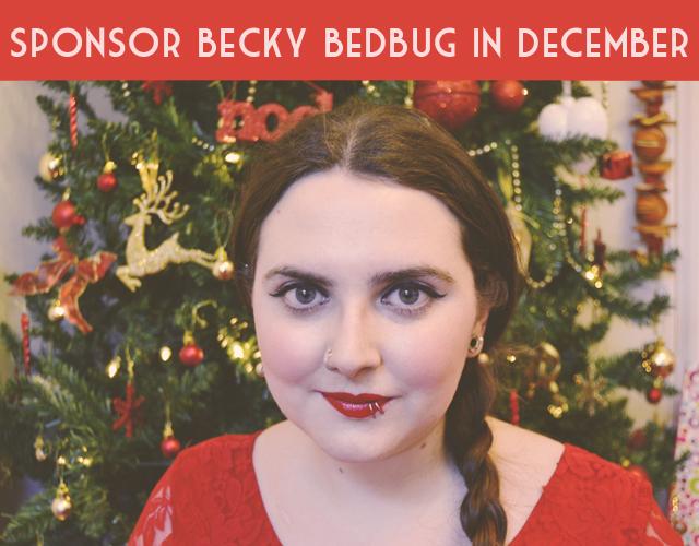 Sponsor Becky Bedbug in December