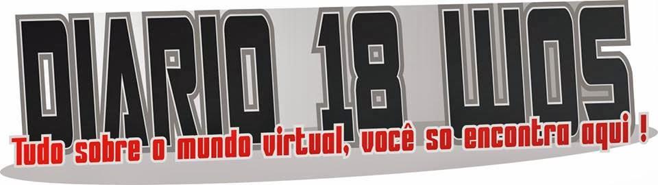 .:: Diario 18 WoS ::. Tudo sobre o mundo virtual, você so encontra aqui !
