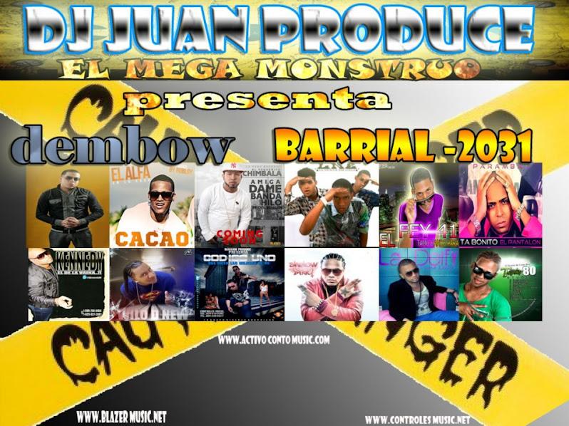 DJ JUAN PRODUCE EL MEGA MONSTRUO