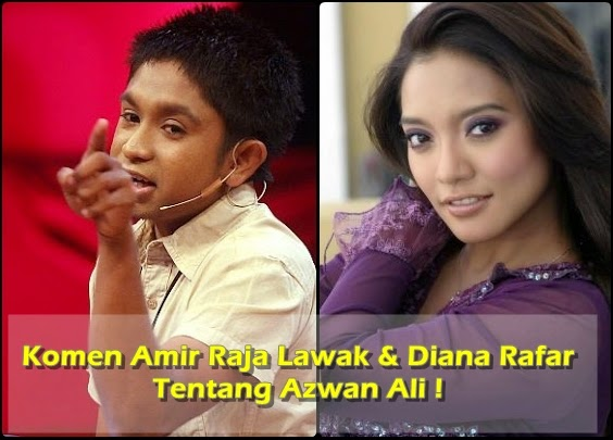 Komen Amir Raja Lawak Diana Rafar Tentang Azwan Ali