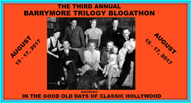 The Third Annual Barrymore Trilogy Blogathon!